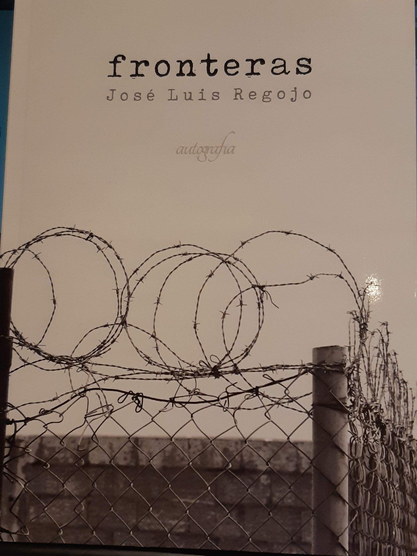 """""""Fronteras"""" de José Luis Regojo"""
