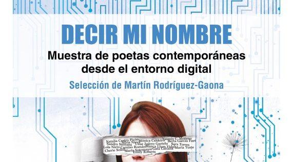 Decir mi nombre: mujeres poetas nativas digitales (3/3)