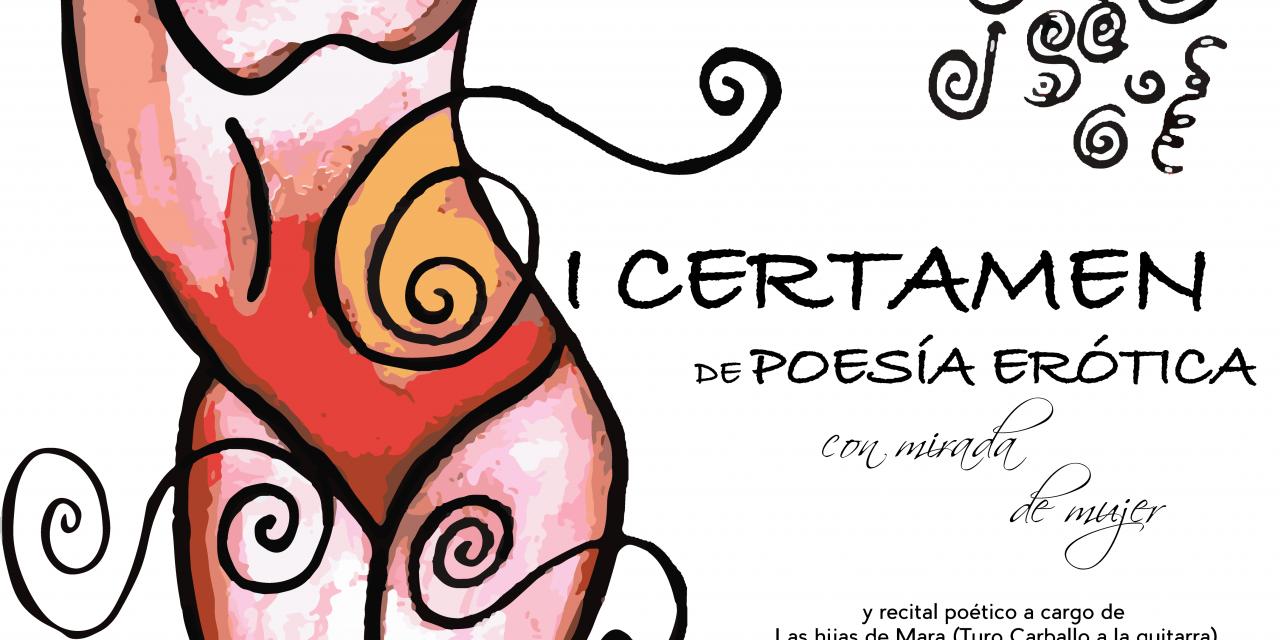 Primer certamen de poesía erótica con mirada de mujer