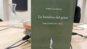 'La fortalesa del gram' de l'Albert Planelles (Témenos edicions)