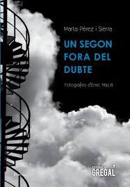 'Un segon fora del dubte' de Marta Pérez i Sierra (Editorial Gregal, 2016)
