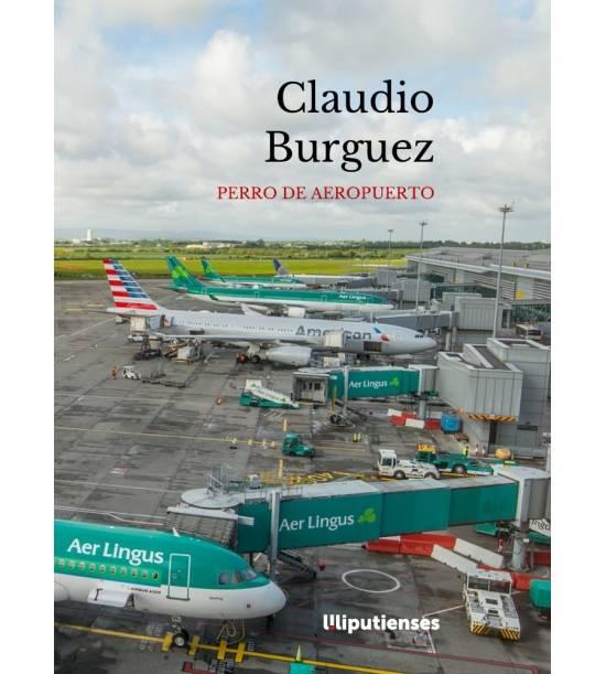 'Perro de aeropuerto' de Claudio Burguez (Ediciones Liliputienses)