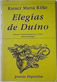 Elegías de Duino o la terrible belleza del Ángel (Rainer Maria Rilke)