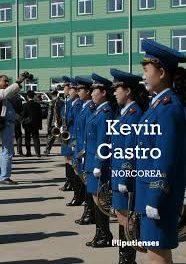 'Norcorea' de Kevin Castro (Ed. Liliputienses, 2018)