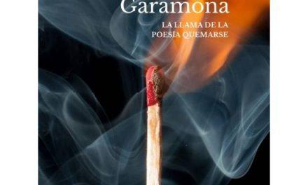 «La llama de la poesía quemarse» de Francisco Garamona (Ed. Liliputienses)