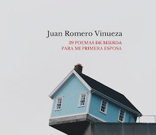 Juan Romero Vinueza: '39 poemas de mierda para mi primera esposa'. Ediciones Liliputienses. 2020