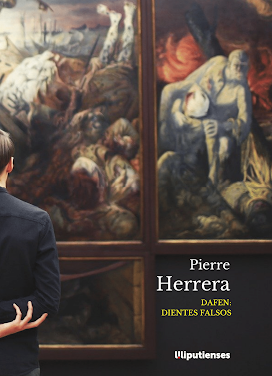 'Dafen: dientes falsos' de Pierre Herrera (Ed.Liliputienses, 2020)