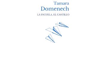 'La escuela, el castillo' de Tamara Domenech (Ed. Liliputienses, 2020)