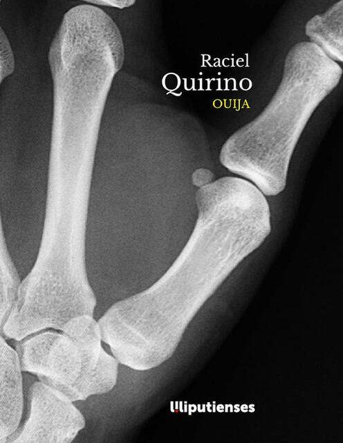'Ouija' de Raciel Quirino (Ed. Liliputienses, 2020)