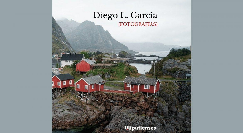(Fotografías) de Diego L. García (Ed. Liliputienses 2020)
