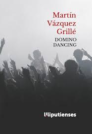 Domino Dancing de Martín Vázquez Grillé (Ed. Liliputienses)