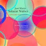 CÁNTAME ALGO NUEVO,  de José María Salazar Núñez (Liliputienses, 2021)