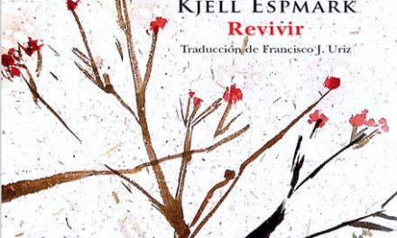 Revivir de Kjell Espmark (Libros del Innombrable, 2021)